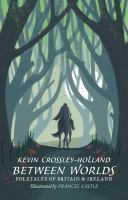 Between worlds : folktales of Britain & Ireland