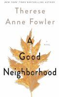 A Good neighborhood (LARGE PRINT)