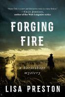 Forging fire : a horseshoer mystery