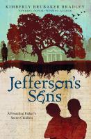 Jefferson's sons : a founding father's secret children