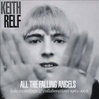 All the falling angels solo recordings & collaborations 1965-1976