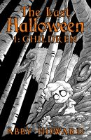 The last Halloween. Volume 1, Children