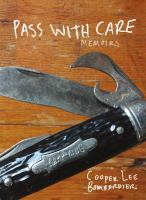 Pass with care : memoirs
