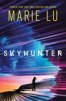 Lu, Marie Skyhunter