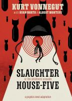 Slaughterhouse-five : or the children's crusade : a duty-dance with death