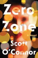 Zero zone : a novel
