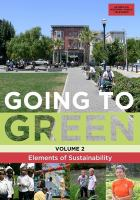Going to green. Volume 2, Elements of sustainability