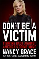 Don't be a victim : fighting back against America's crime wave