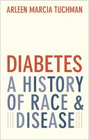 Diabetes : a history of race and disease