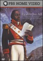 Égalité for all : Toussaint Louverture and the Haitian Revolution