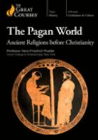 The Pagan world : Ancient religions before Christianity