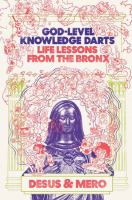God-level knowledge darts : life lessons from the Bronx