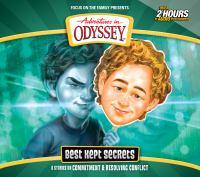 Adventures in Odyssey. Best kept secrets : 6 stories on justice & identity. (AUDIOBOOK)