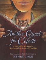 Another quest for Celeste : a story about Abe Lincoln, honesty, and the power of friendship