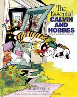 The essential Calvin and Hobbes : a Calvin and Hobbes treasury