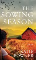 The sowing season : a novel