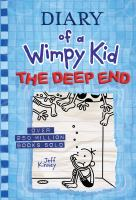 Diary of a wimpy kid. The deep end