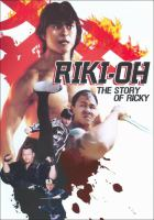 Riki-Oh : the story of Ricky = Li Wang