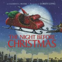 Moore, Clement Clarke The night before Christmas
