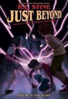 Just beyond. Volume 4, No escape
