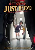 Just beyond. Volume 2, A strange discovery