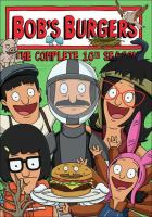 Bob's Burgers. The complete 10th season