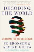 Decoding the world : a roadmap for the questioner