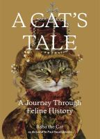 A cat's tale : a journey through feline history