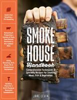 Smokehouse handbook : comprehensive techniques & specialty recipes for smoking meat, fish & vegetables