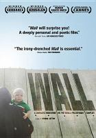Wall. a cinematic meditation on the Israeli-Palestinian conflict