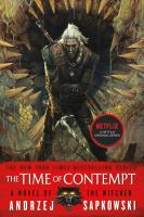 The time of contempt : a novel of the witcher. Book 2