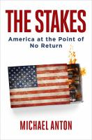 The stakes : America at the point of no return