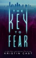 Cast, Kristin The key to fear
