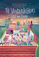 The Vanderbeekers lost and found (AUDIOBOOK)