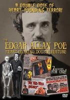 Edgar Allan Poe : heart-quaking double feature