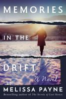 Memories in the drift : a novel