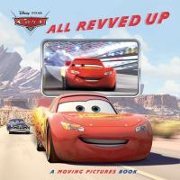All revved up : a moving pictures book.