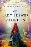 The lady brewer of London : a novel