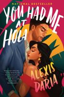 You had me at hola : a novel