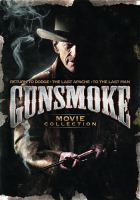 Gunsmoke movie collection.