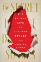 The secret life of Dorothy Soames : a memoir