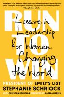 Run to win : lessons in leadership for women changing the world