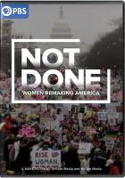 Makers: Not Done: Women Remaking America