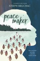 Bruchac, Joseph Peacemaker