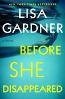Before she disappeared : a novel