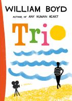 Trio : a novel