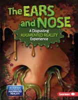 The ears and nose : a disgusting augmented reality experience