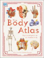 Body atlas : a pictorial guide to the human body.