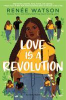 Watson, Renaee Love is a revolution