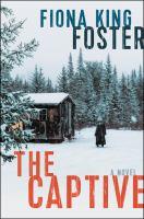 The captive : a novel